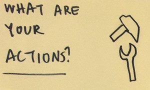 "Sticky note: ""What are your actions?"""